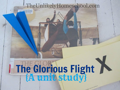 Ideas for a unit study using the FIAR book The Glorious Flight