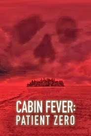 Cabin Fever 3: Patient Zero – Legendado