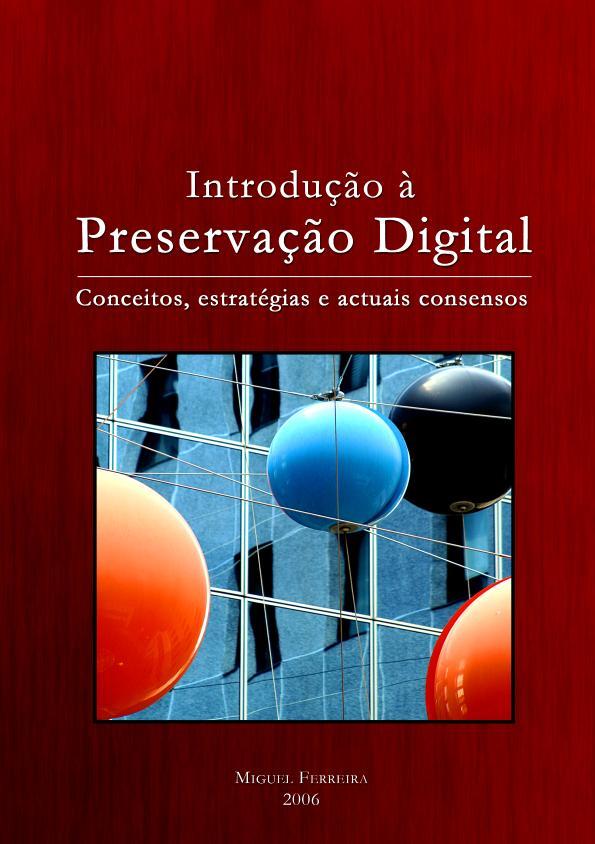 Introdução à preservação digital