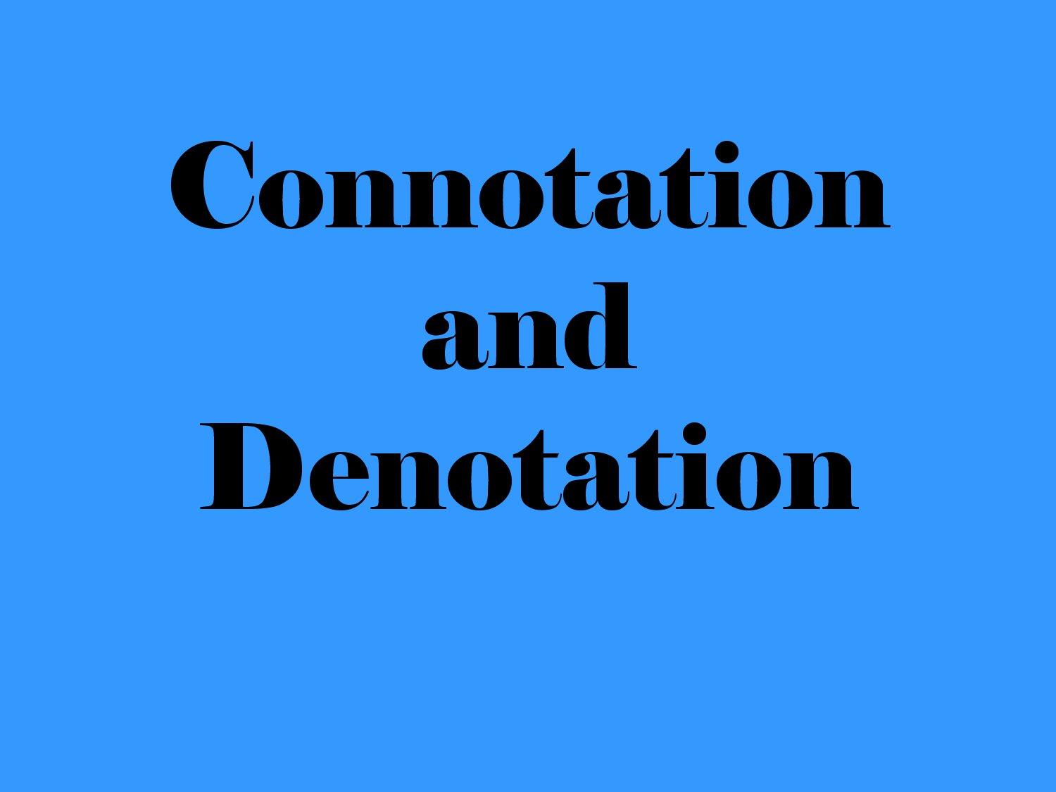 Examples List on Connotations