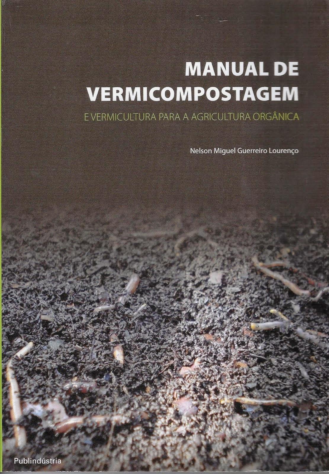 Manual de Vermicompostagem e Vermicultura para a Agricultura Orgânica