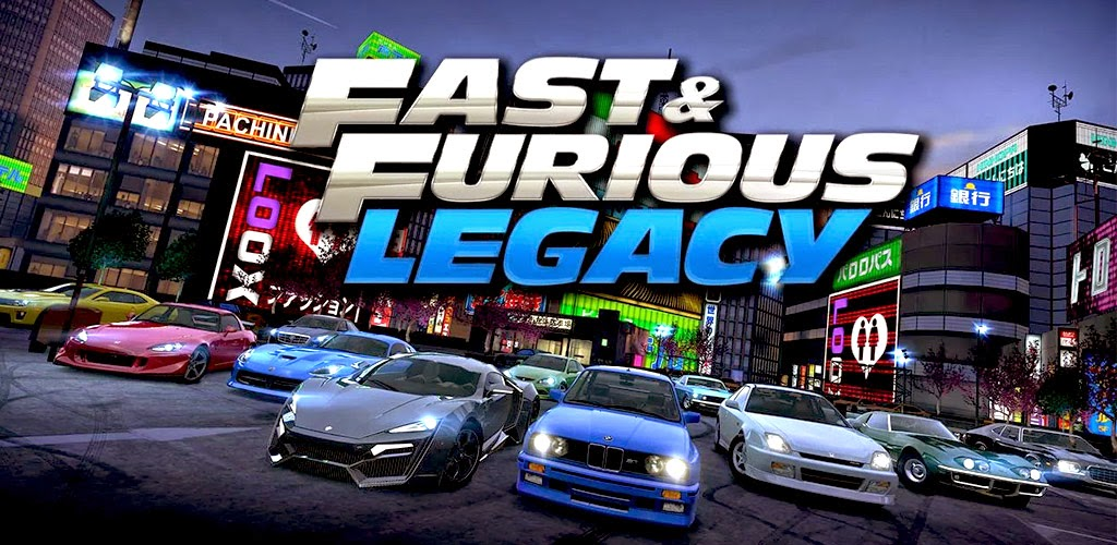 Fast & Furious Legacy v0.2.1 APK Free Download