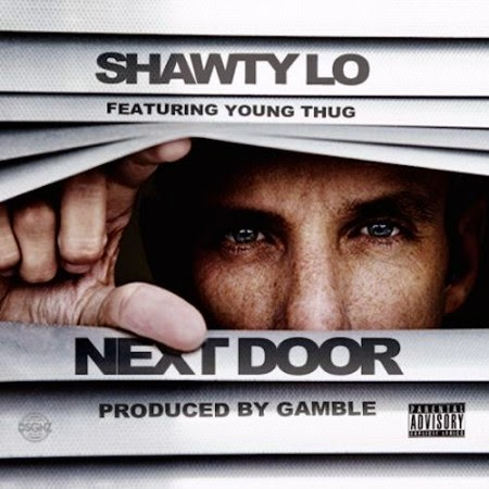 Shawty Lo ft. Young Thug – Next Door Lyrics