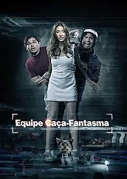 Assistir Equipe Caça Fantasma Online Dublado