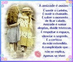 A amizade!...
