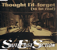 South East Section - Thought I'd Forget (To Be Real) (CDM) (1997)