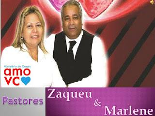 Pr Zaqueu Medeiros & Pra. Marlene Medeiros