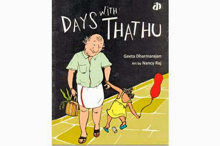 Days with Thathu by Geeta Dharmarajan