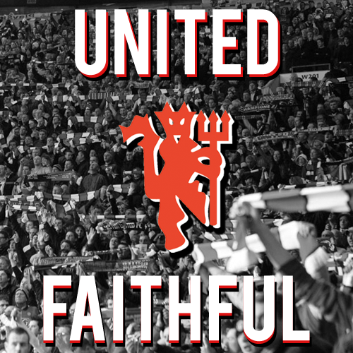 United Faithful: THE blog for Manchester United fans