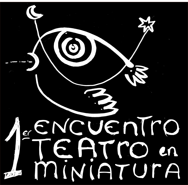 1er Encuentro de Teatro en miniatura