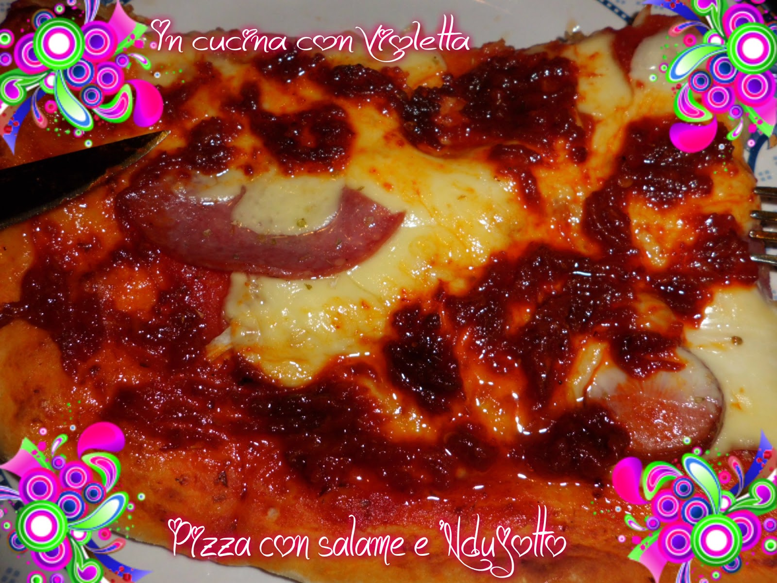 In Cucina Con Violetta: Pizza e Ndujotto