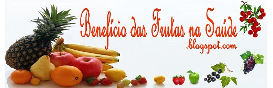 Benefício das Frutas na Saúde