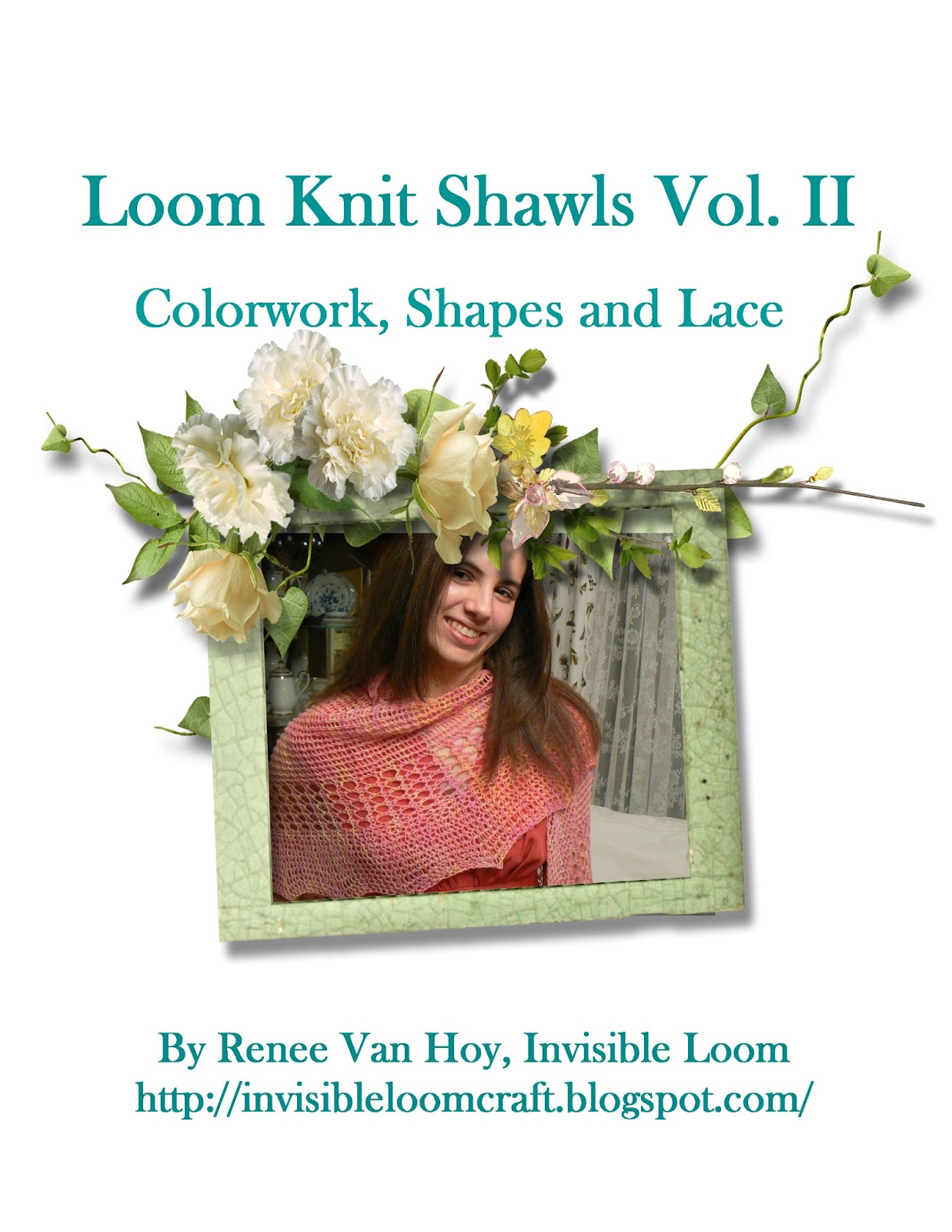 Invisible Loom Innovative Patterns for Loom Knitters: Loom ...