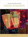 Art Quilts International: Abstract & Geometric Quilts