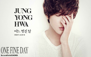 Jung Yong Hwa - One Fine Day Chords and Lyrics