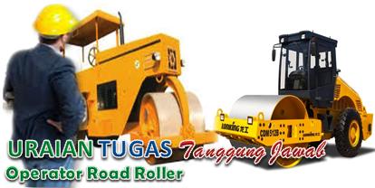 Uraian Tugas Dan Tanggungjawab Operator Road Roller (Road Roller Operator)