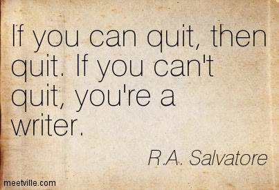No quitting for writers