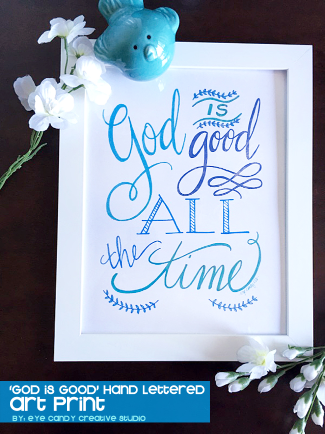 hand lettered art print, faith art print, inspirational print, God is good, blue bird