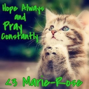 Hope Always and Pray Constantly