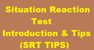 situation reaction test Situation reaction test of ssb interview is most simple and at the same time most tricky test to attempt srt test contains 60 questions and 45 minutes time will be given for writing answers.