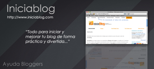 Iniciablog: Un excelente sitio con consejos y tutoriales para Blogger