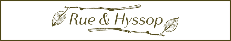 Rue and Hyssop