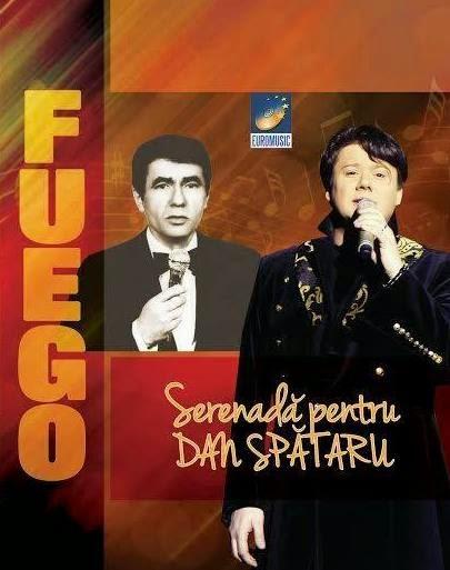 """Fuego - """"Serenadă pentru Dan Spătaru"""", lansare CD, aprilie 2014, împreună cu """"Libertatea"""""""