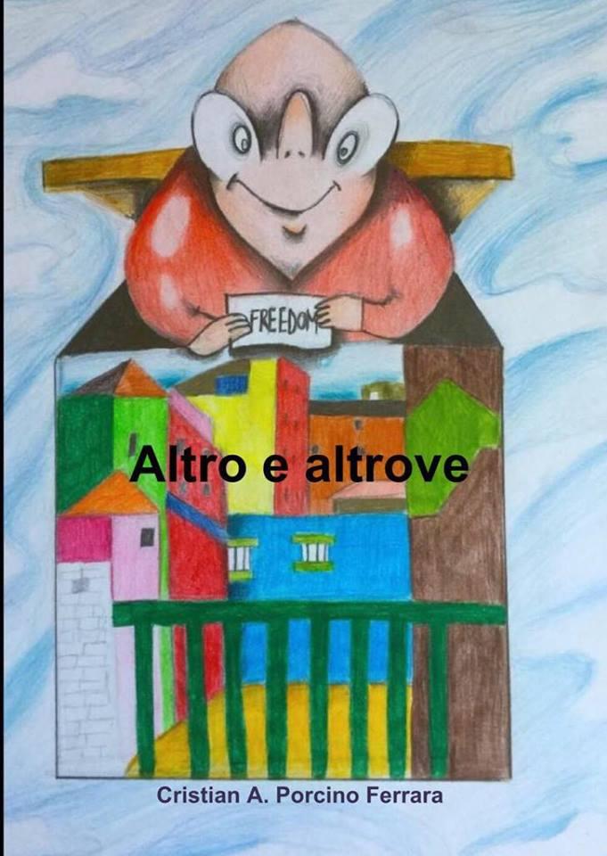 """""""Altro e altrove"""" (2018)"""