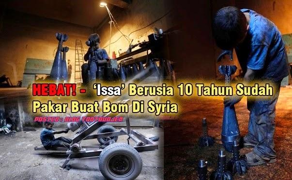 HEBAT Issa Berusia 10 Tahun Sudah Pakar Buat Bom Di Syria 10 GAMBAR