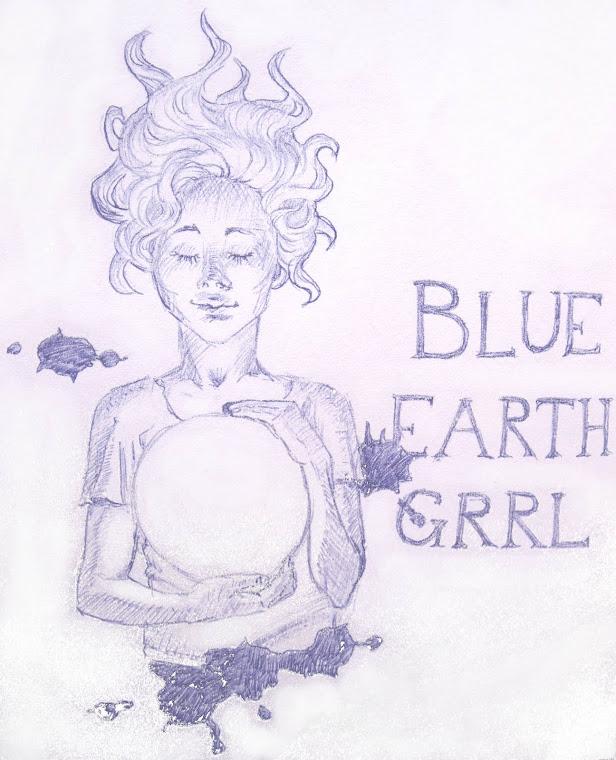 Blue Earth Grrl