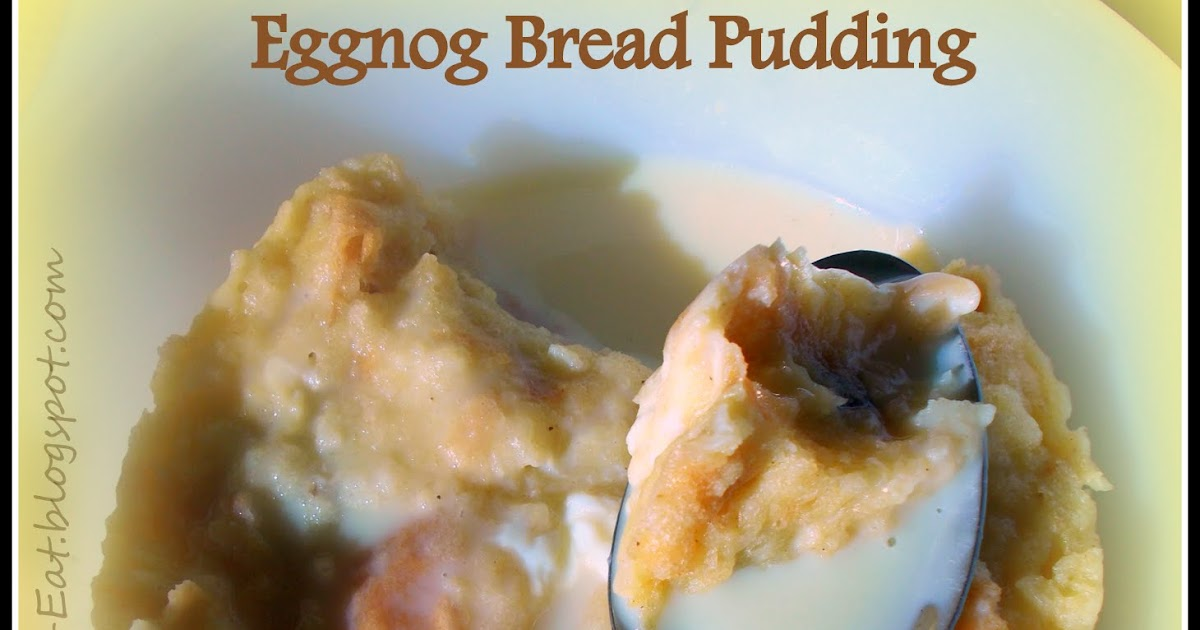 Watching What I Eat: Eggnog Bread Pudding done 3-Ways ~ Individual ...