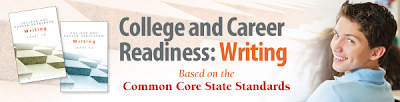 College and Career Readiness: Writing -- Based on the Common Core State Standards