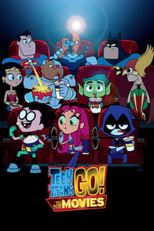 Watch Teen Titans Go! To the Movies Online Free in HD