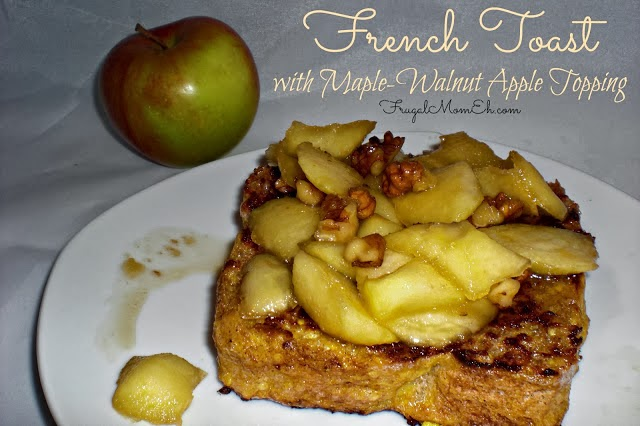 French Toast with Maple-Walnut Apple Topping