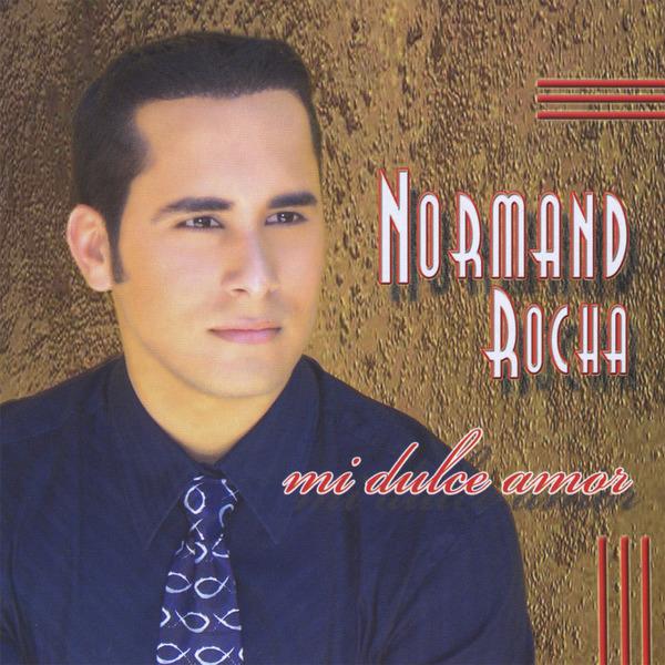 Normand Rocha-Mi Dulce Amor-