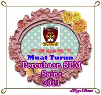 Muat Turun Percubaan SPM Sains 2011