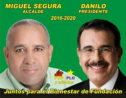 MIGUEL SEGURA, ALCALDE ALIANZA PTD-PLD MUNICIPIO DE FUNDACION 2016-2020