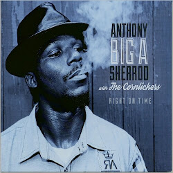 Anthony 'Big A' Sherrod & The Cornlickers – Right On Time (2016)