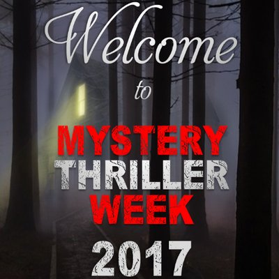 Mystery Thriller Week 2017