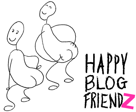 HAPPY BLOG FRIENDZ