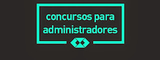 CONCURSOS PARA ADMINISTRADORES