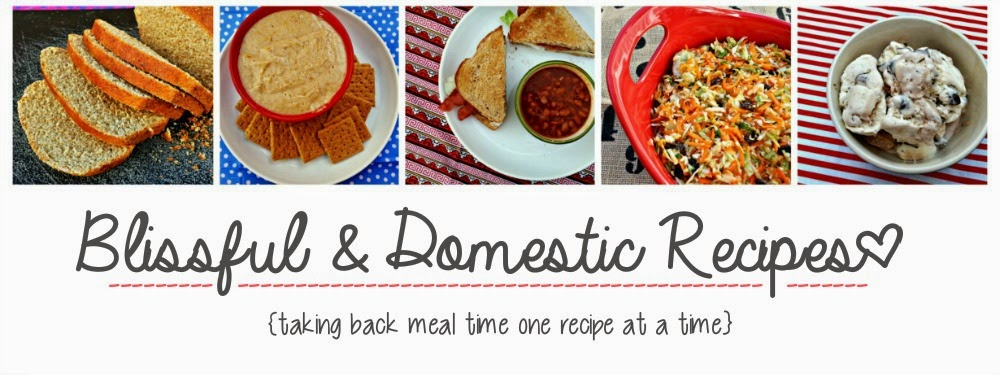 Blissful and Domestic Recipes