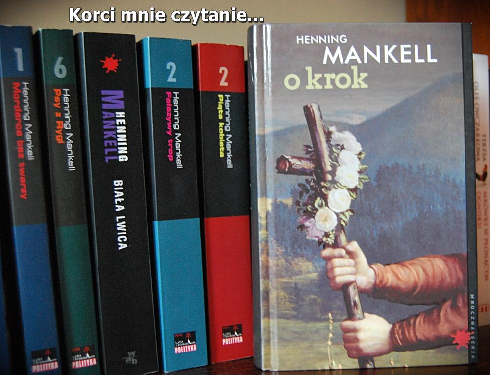 """Henning Mankell """"O krok"""""""