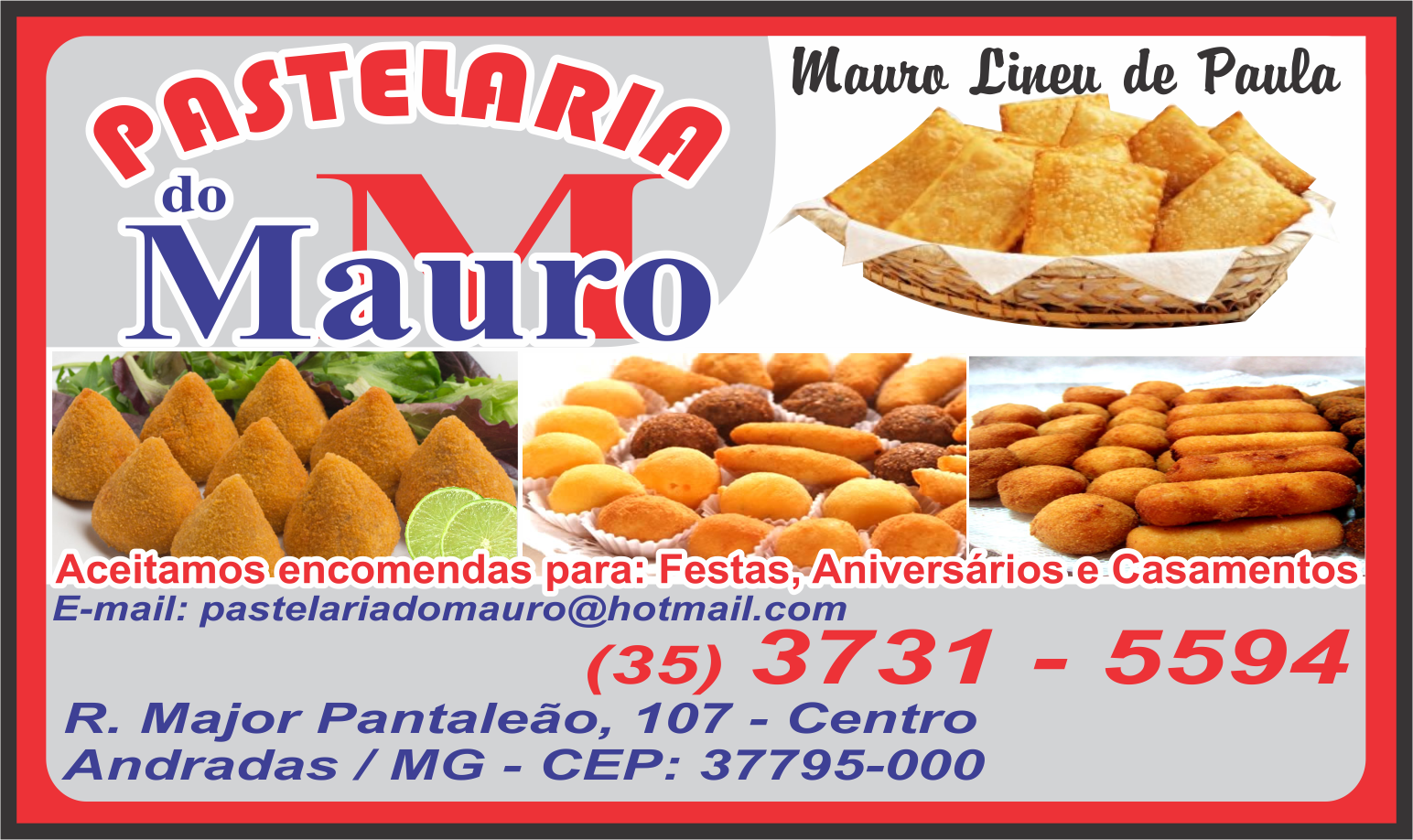 PASTELARIA DO MAURO ANDRADAS
