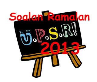 SOALAN RAMALAN UPSR 2013