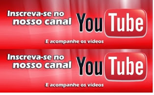 INSCREVA-SE NO  CANAL YOU TUBE