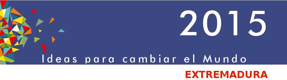2015 Ideas para cambiar el Mundo - Extremadura