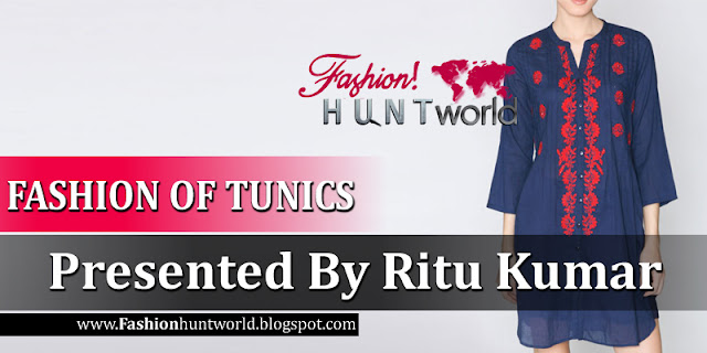 Fashion Of Tunics Presented By Ritu Kumar