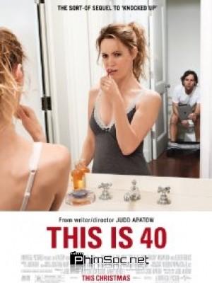 Phim Tuổi 40-This is 40