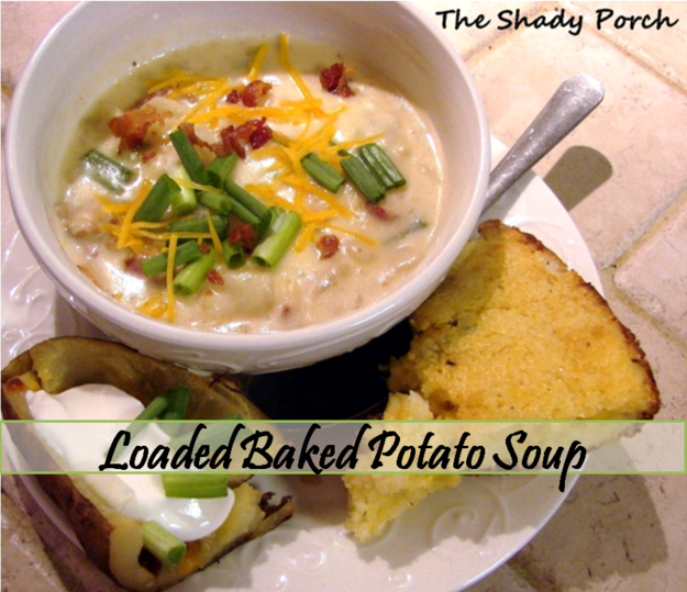 Loaded Baked Potato Soup, Jalapeno Cornbread &